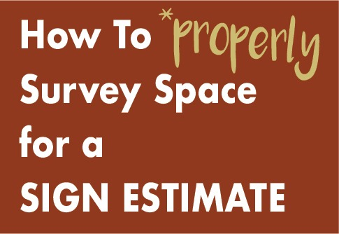 How to Properly Survey Space for Sign Estimate