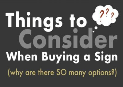 Things to Consider When Buying a Sign
