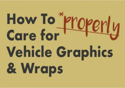 How To Care For Vehicle Graphics